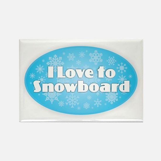 I Love to Snowboard Magnets