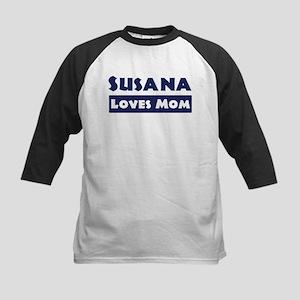 Susana Loves Mom Kids Baseball Jersey