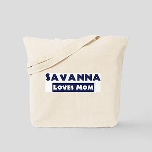 Savanna Loves Mom Tote Bag