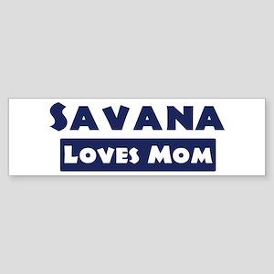 Savana Loves Mom Bumper Sticker