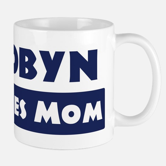 Robyn Loves Mom Mug