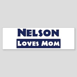 Nelson Loves Mom Bumper Sticker