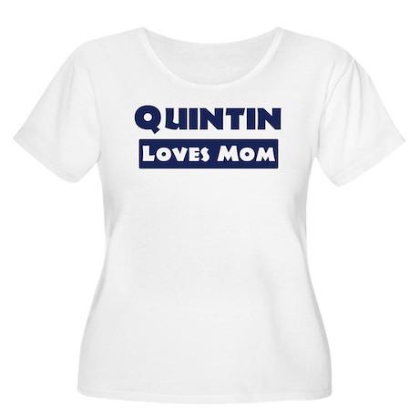 Quintin Loves Mom Women's Plus Size Scoop Neck T-S