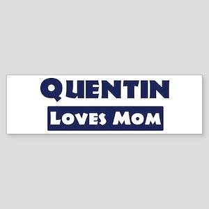 Quentin Loves Mom Bumper Sticker