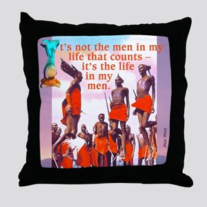 Life in Men Throw Pillow