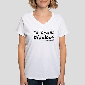 Fo' Realli Dikulous Stakt Logo Women's V-Neck T