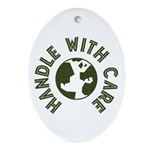Handle With Care Oval Ornament