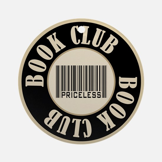 Book Club is Priceless Ornament (Round)
