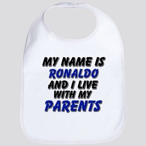 my name is ronaldo and I live with my parents Bib