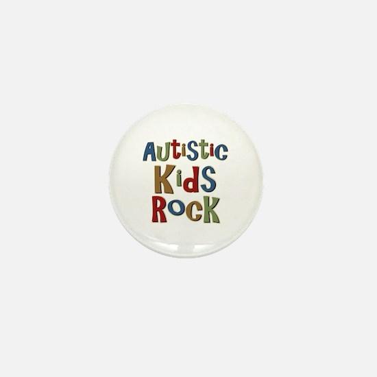 Autistic Kids Rock Mini Button