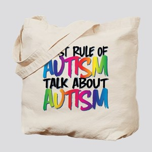 First Rule of Autism Tote Bag