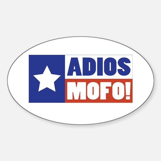 Adios Mofo (Secede) Oval Decal