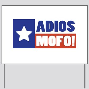 Adios Mofo (Secede) Yard Sign
