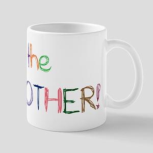 I'm the Big BROTHER! Mug