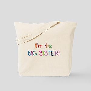 I'm the Big SISTER! Tote Bag