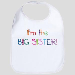 I'm the Big SISTER! Bib