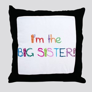 I'm the Big SISTER! Throw Pillow