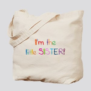 I'm the Little Sister! Tote Bag