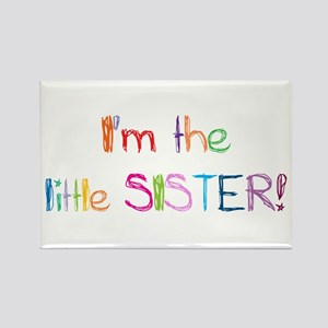 I'm the Little Sister! Rectangle Magnet