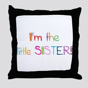 I'm the Little Sister! Throw Pillow