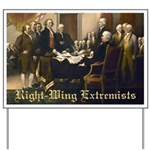 Right-Wing Extremists Yard Sign
