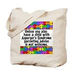 She Has Asperger's Tote Bag