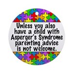She Has Asperger's Ornament (Round)