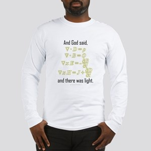 """""""Let There Be Light"""" Long Sleeve T-Shirt"""