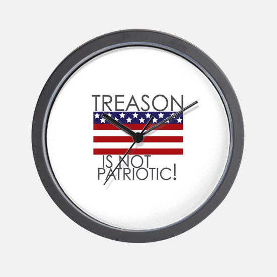 Treason isn't Patriotic Wall Clock