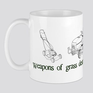 Weapons of Grass Destruction Mug