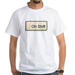 Oh Shift! key White T-Shirt