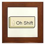 Oh Shift! key Framed Tile