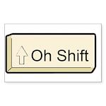 Oh Shift! key Rectangle Sticker