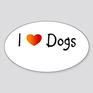 I Love Dogs Sticker (Oval)