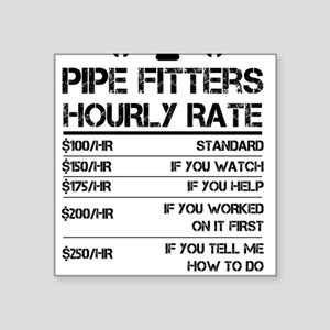 Funny Pipe Fitters Hourly Rate Shirt Wrenc Sticker