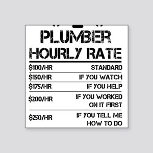 Funny Plumber Hourly Rate Shirt Wrench Lab Sticker
