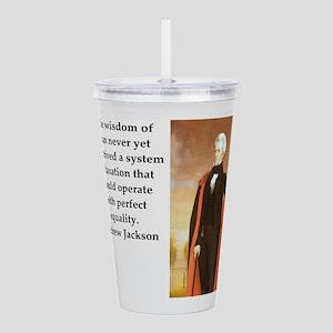 Andrew Jackson Quote Acrylic Double-wall Tumbler