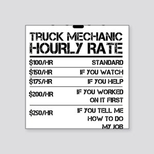 Funny Truck Mechanic Hourly Rate Gift Shir Sticker