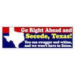 Secede, Texas! Secession Bumper Sticker