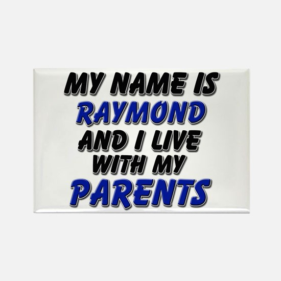 my name is raymond and I live with my parents Rect