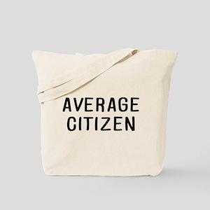 Average Citizen Tote Bag
