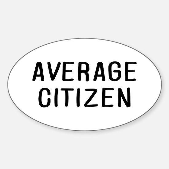 Average Citizen Sticker (Oval)