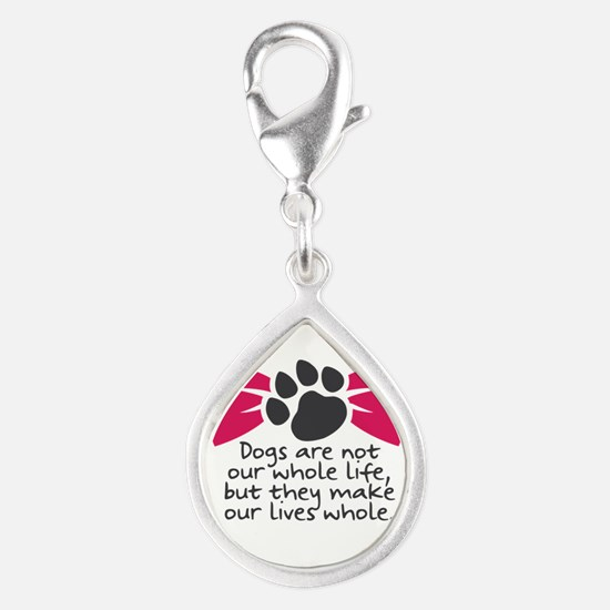 Dogs are not our whole life, but they make Charms
