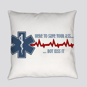 Here to Save Your Ass Everyday Pillow