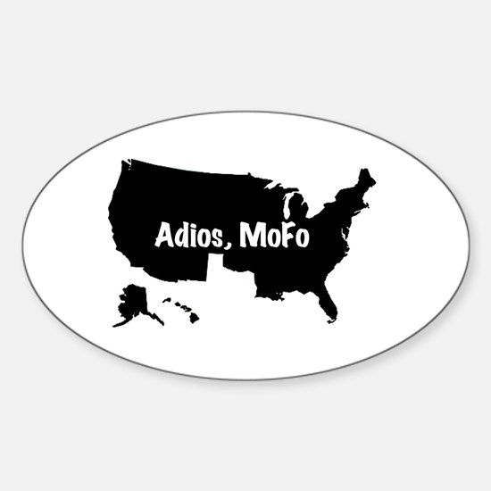 No Texas Adios MoFo Oval Decal