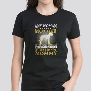 Special To be A Great Dane Mommy T Shirt T-Shirt