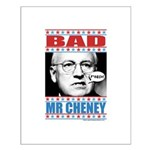 Bad Mr Cheney Small Poster