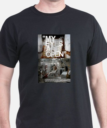 my eyes are open T-Shirt