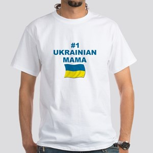#1 Ukrainian Mama White T-Shirt
