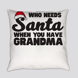 Who needs Santa when you have grandma Everyday Pil